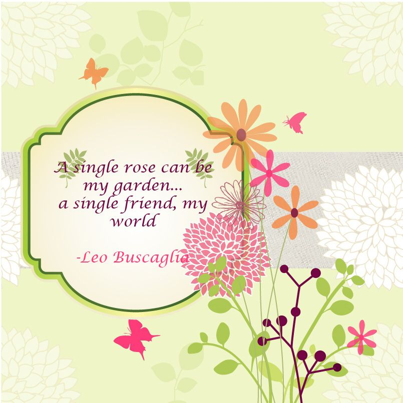 garden and friendship quotes