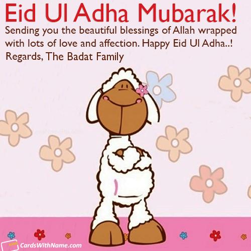 The Badat Family Name Cards And Wishes Eid Ul Adha Eid Mubarak Wishes Eid