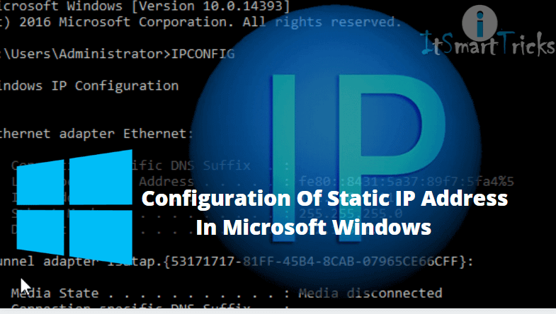 Configure Static Ip Address In The Microsoft Windows Operating System In This Chapter I Will Microsoft Windows Microsoft Windows Operating System Ip Address