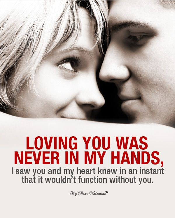 Short Sweet I Love You Quotes: Loving You Was Never In My Hands, I Was You Hand My Heart