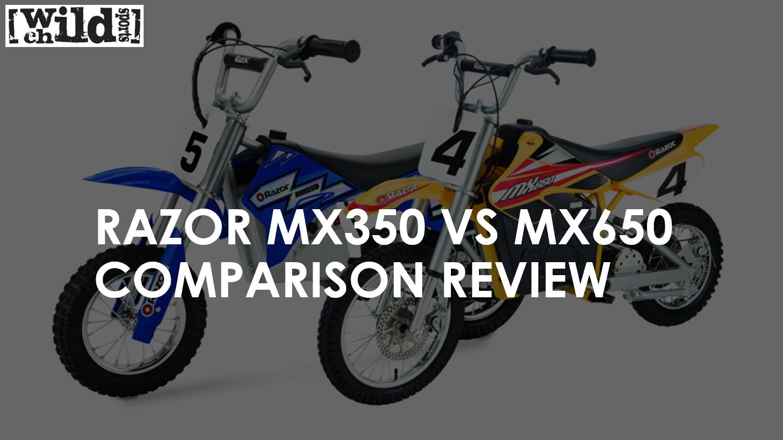 Razor Mx350 Vs Mx650 Comparison Review Kids Sports Bike Reviews