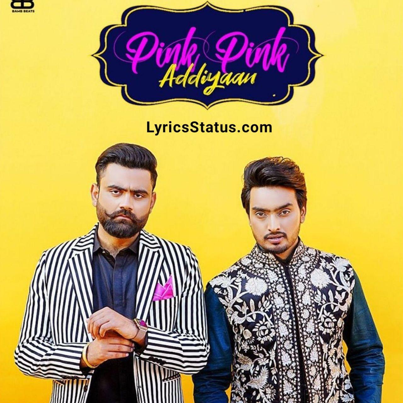 Jigar Pink Pink Addiyaan Amrit Maan Lyrics Status Download Di 2020