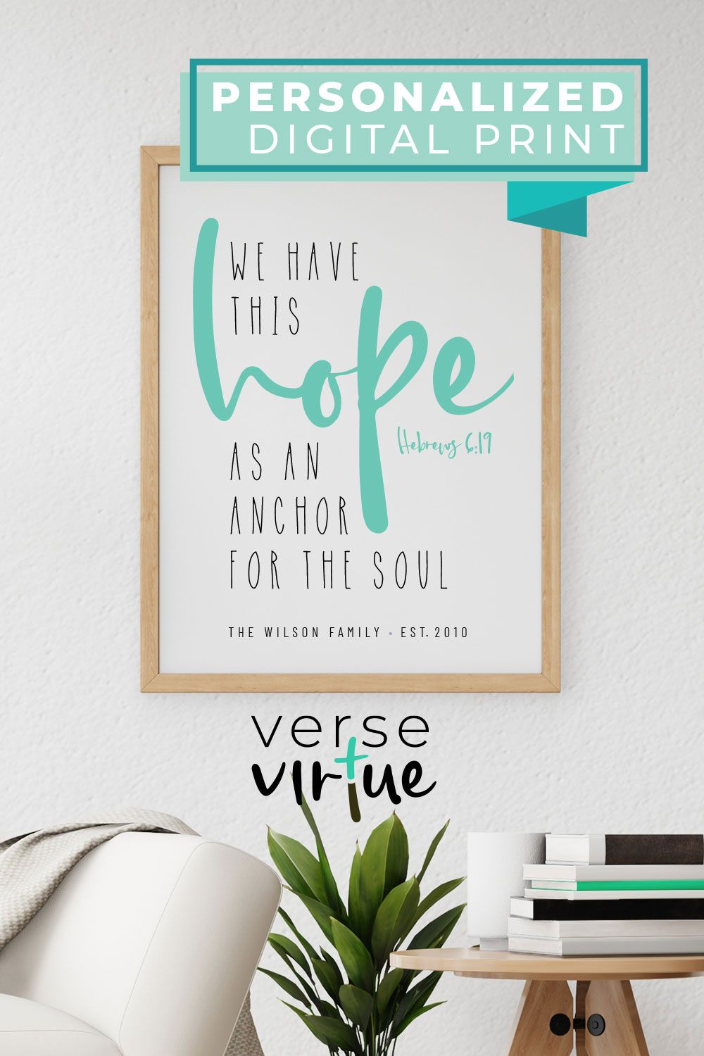 Hope Bible Verse Wall Art Hebrews 6 19 Personalized Scripture Print Multiple Colors And Sizes Available Edit Download Instantly In 2020 Bible Verse Wall Art Scripture Print Personalized Wall Art