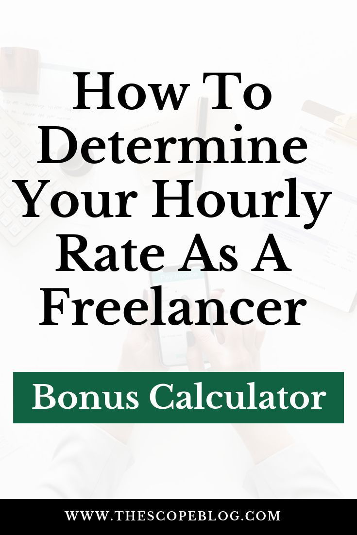 How To Determine Your Hourly Rate As A Freelancer Calculator