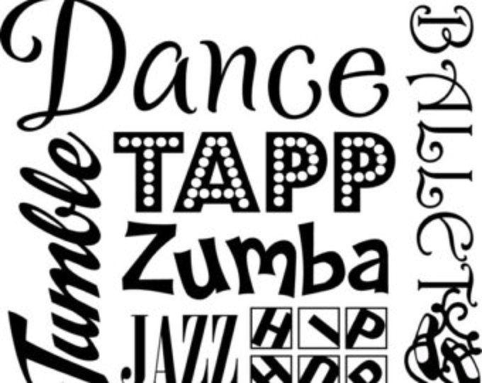 Dance tapp zumba tumble jass hip hop ballet vinyl wall lettering words quotes decals art custom