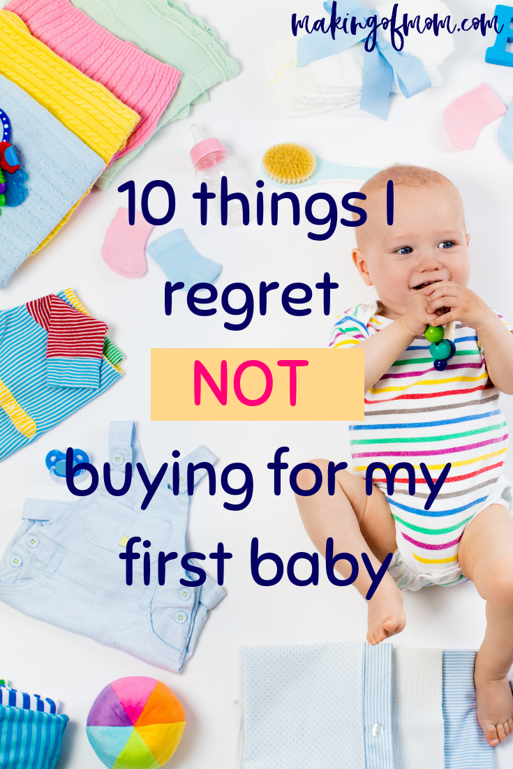 10 Things I Regret Not Buying For My Baby Top Baby Products Newborn Baby Tips Baby Gear Essentials