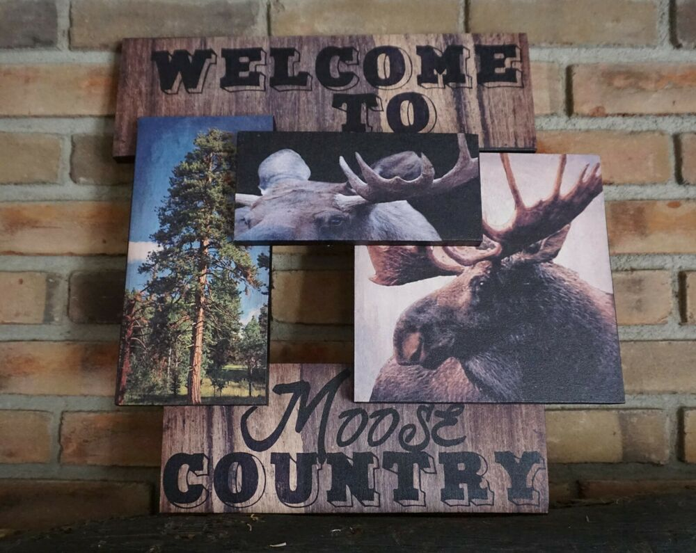 Photo of MOOSE COUNTRY MONTAGE SIGN Rustic Log Cabin Mountain Lodge Primitive Home Decor