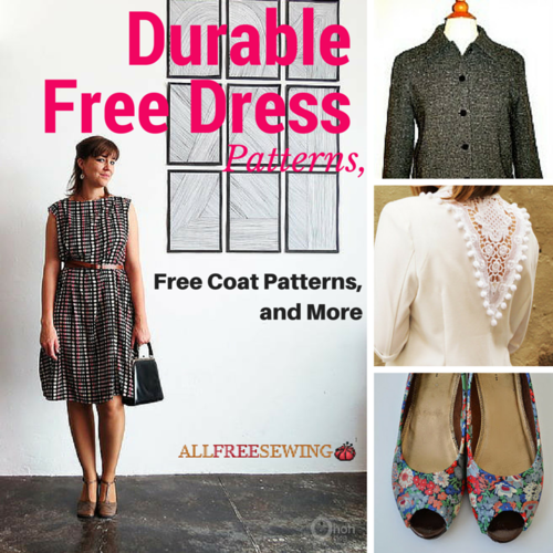 How To Sew Clothes 40 Durable Free Dress Patterns Free Coat