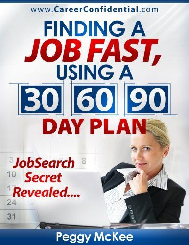 Finding A Job Fast Using A      Day Plan By Peggy Mckee