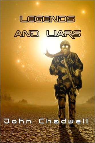 Amazon.com: Legends and Liars eBook: John Chadwell: Kindle Store