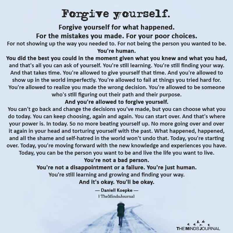 Forgive Yourself. Forgive Yourself For What Happened