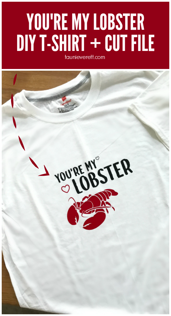 You're My Lobster Cut File and DIY T-Shirt Instructions #friends #cutfile #valentinesday