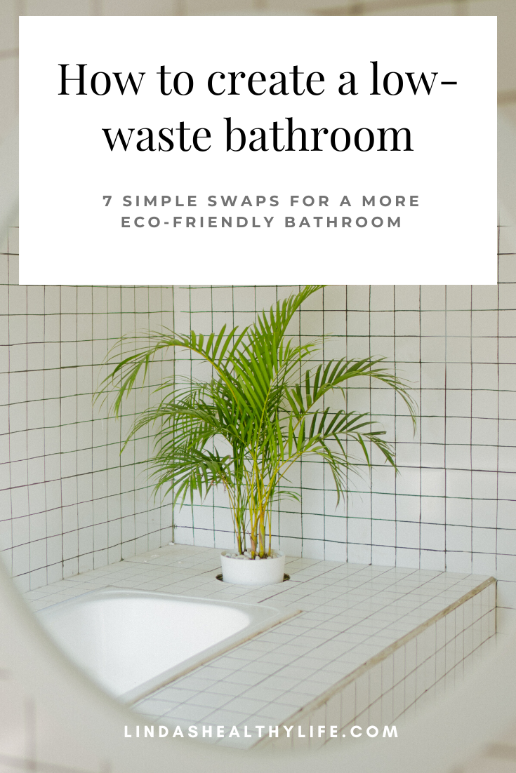 Are you trying to make your home more eco-friendly but aren't really sure how? These seven simple swaps for a low-waste bathroom will get you on the right track. If you can do one per day, you'll have a more sustainable bathroom in just one week!  #ecoliving #sustainableliving #ecofriendlylifestyle #ecoswaps