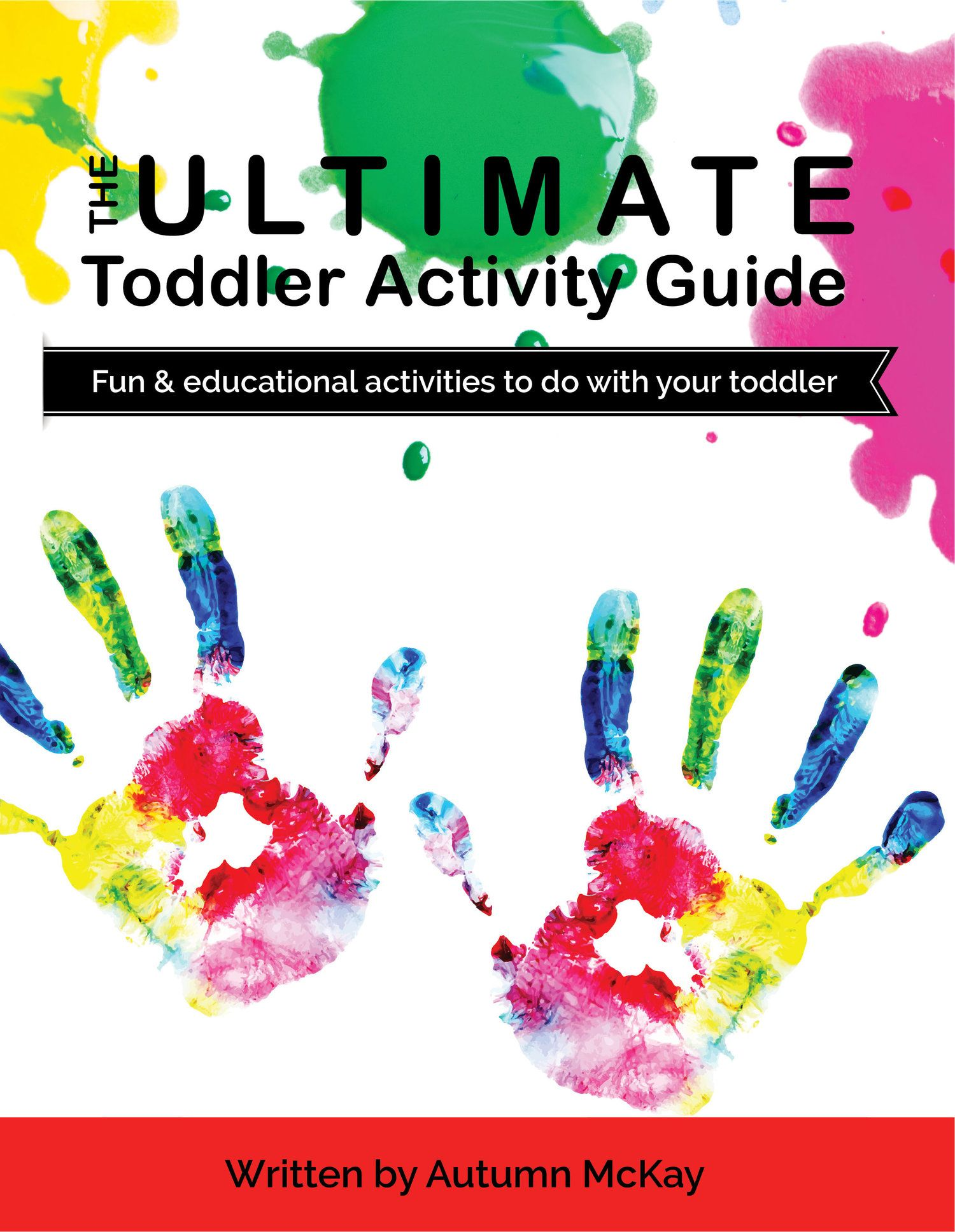 The Ultimate Toddler Activity Guide Pdf Fun Educational