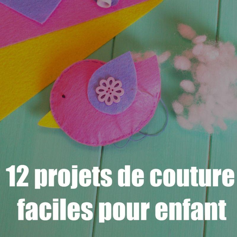 12 projets de couture faciles pour les enfants