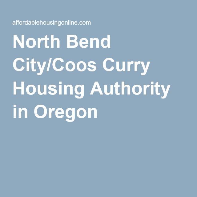 North Bend City Coos Curry Housing Authority In Oregon North Bend Bend Oregon