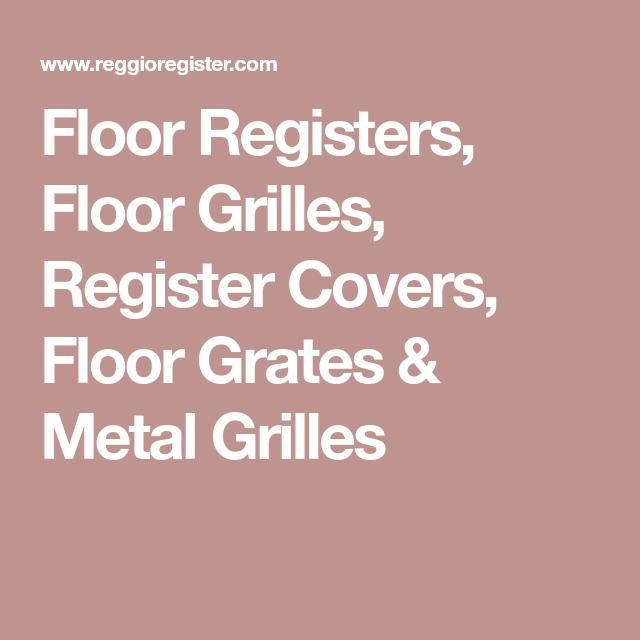 Floor Registers Floor Grilles Register Covers Floor Grates Metal Grilles Floor Registers Vent Covers Flooring