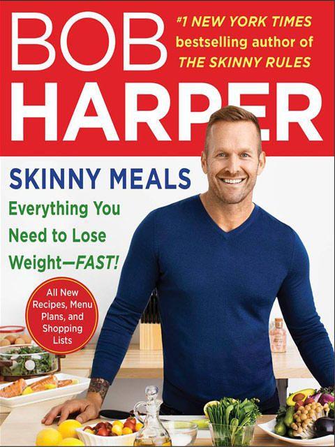 """Bob Harpers neuestes Buch """"Skinny Meals"""" wird im April 2014 erscheinen und baut auf """"The Skinny Rules"""" auf."""