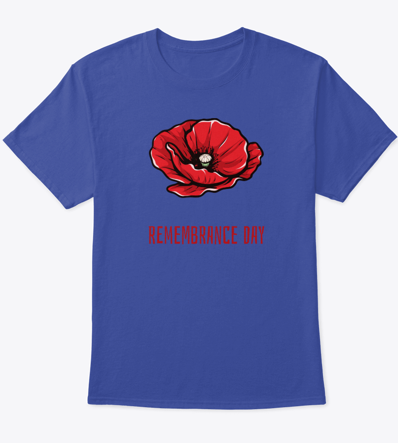 Poppy Red Flower Remembrance Day Shirt For Veterans Day Or Remembrance Day Gift For American Veteran Patriot And Soldier Red Friday Lest We Volkstrauertag