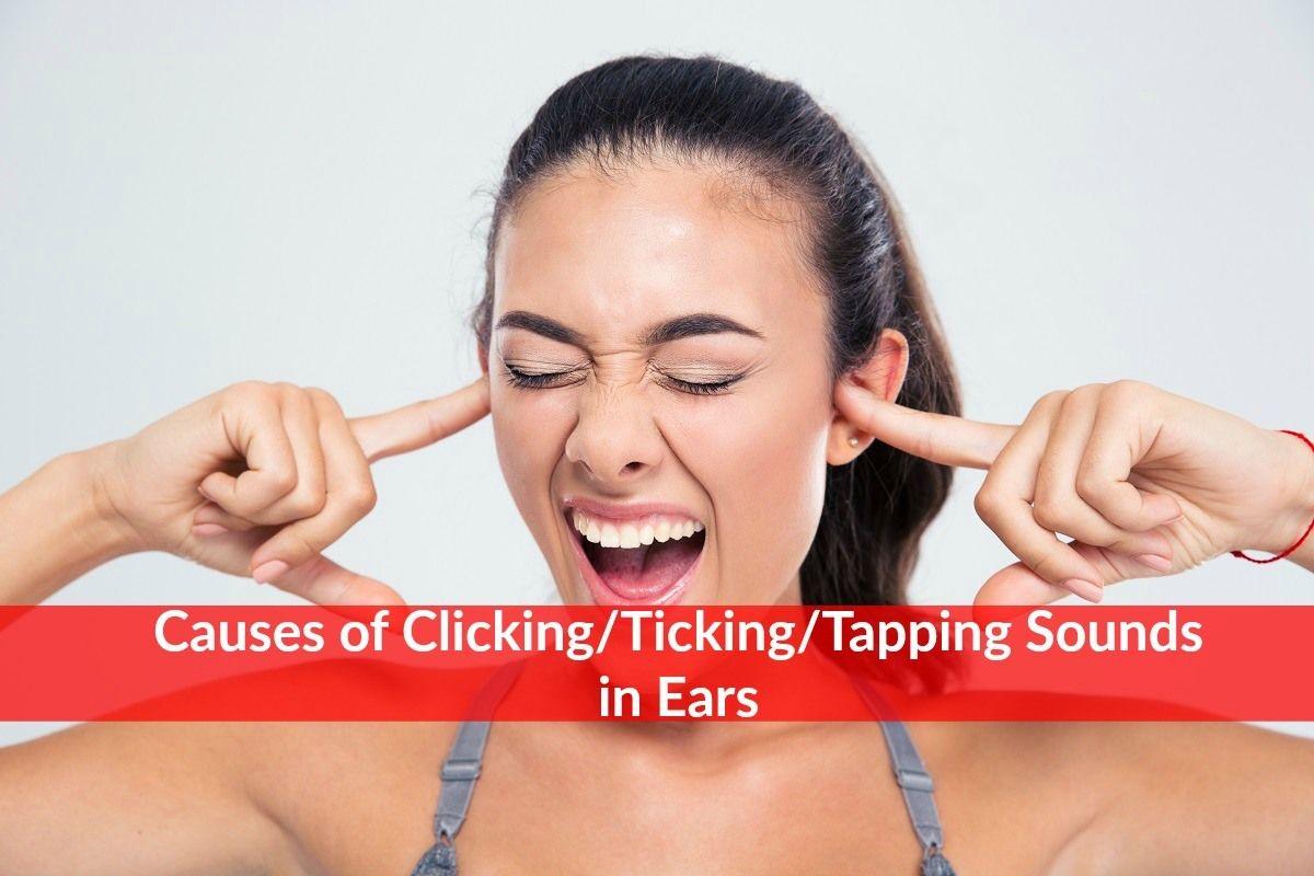 Cause di clic, ticchettio, tocco dei suoni nella salute delle orecchie-2360