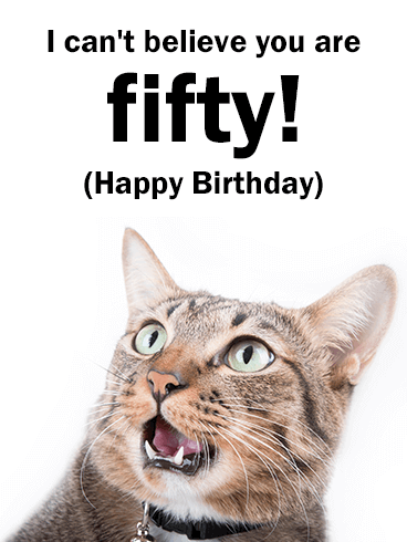 Funny Cat Happy 50th Birthday Card What Youre Already 50 Thats
