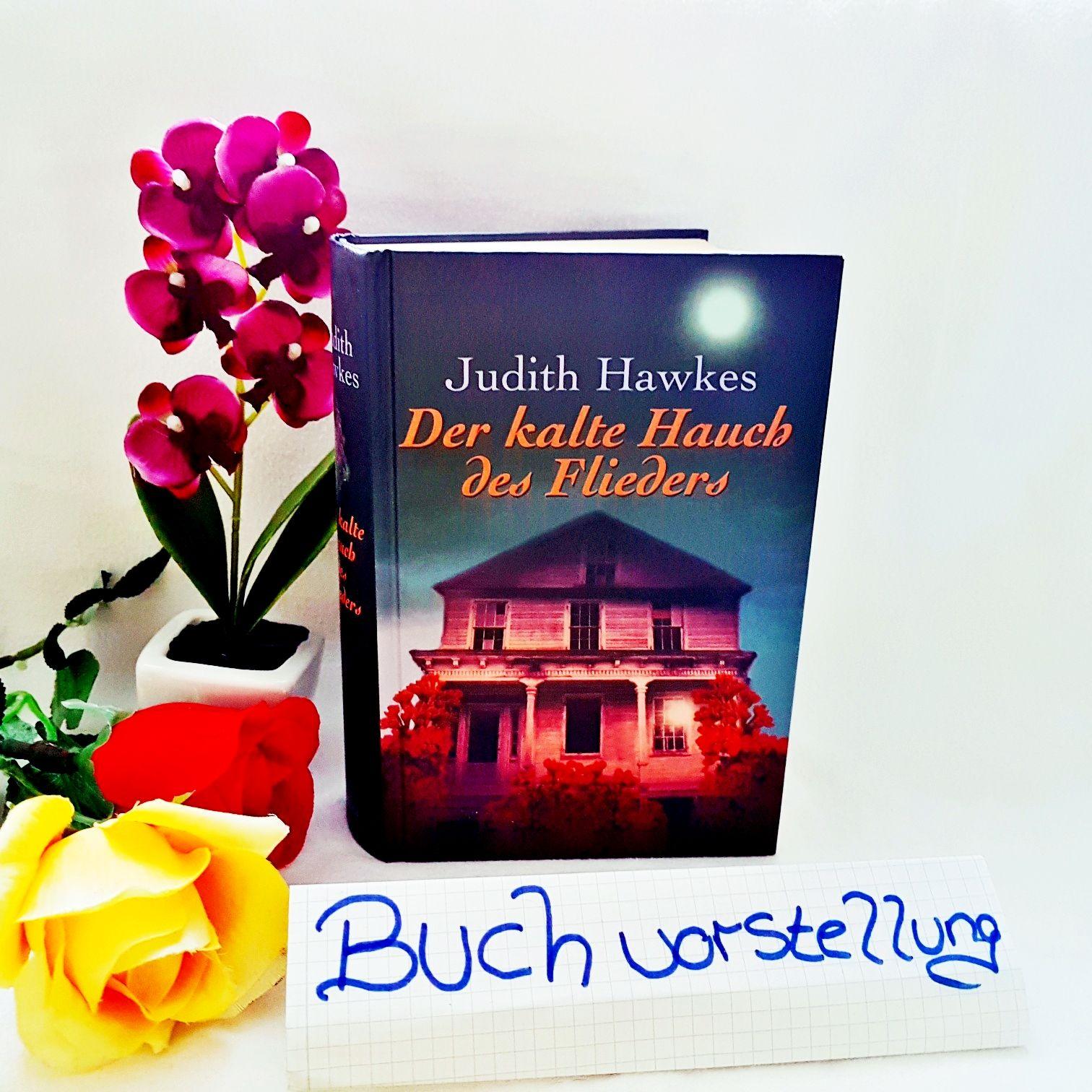 Der kalte Hauch des Flieders von Judith Hawkes