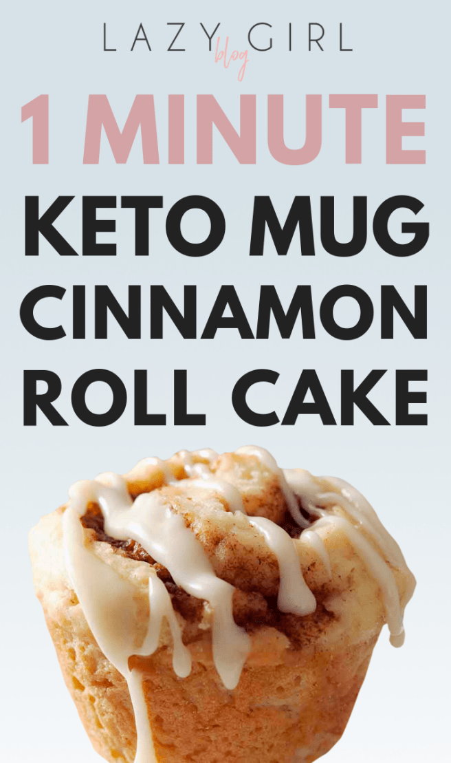1 Minute Keto Cinnamon Roll Mug Cake - Lazy Girl