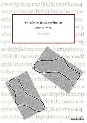 Schablonen für Sockenbretter - Gruschtelbox - rundum handgemacht ...