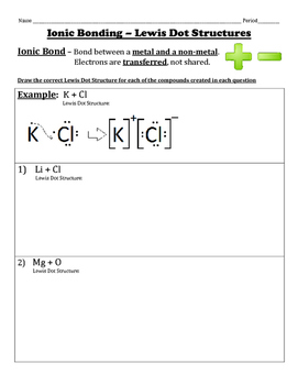 Ionic Bonding Using Lewis Dot Structures Ionic Bonding Chemistry Worksheets Text To Text Connections