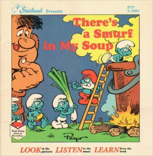 The Smurfs - There's A Smurf in My Soup