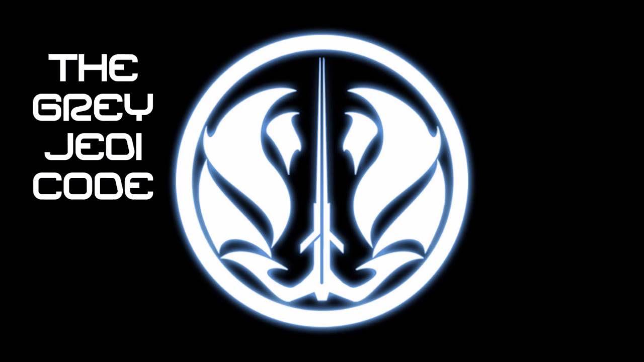 Image Result For Grey Jedi Code Star Wars Pinterest Jedi Code