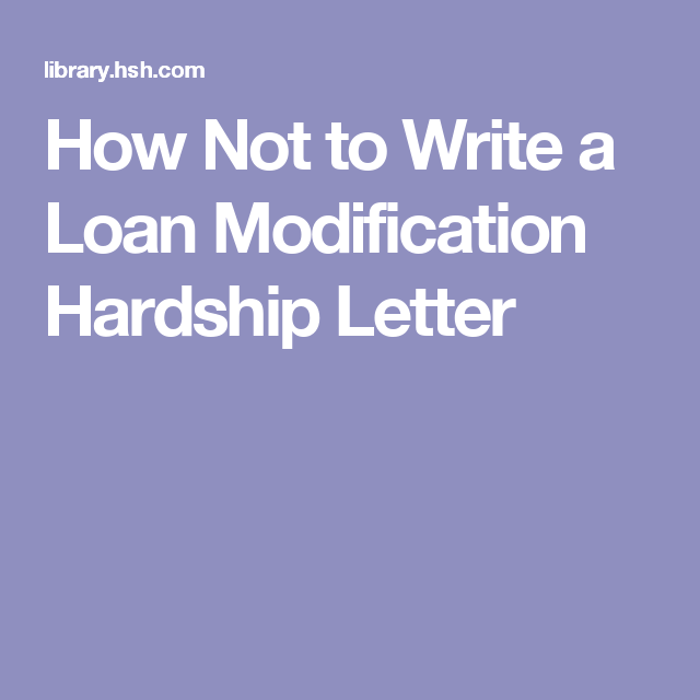 Not To Write A Loan Modification Hardship Letter