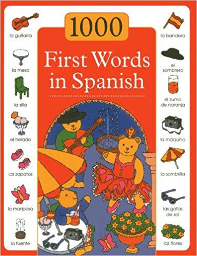 1000 First Words in Spanish: Sam Budds, Susie Lacome: 9781843229599: Amazon.com: Books