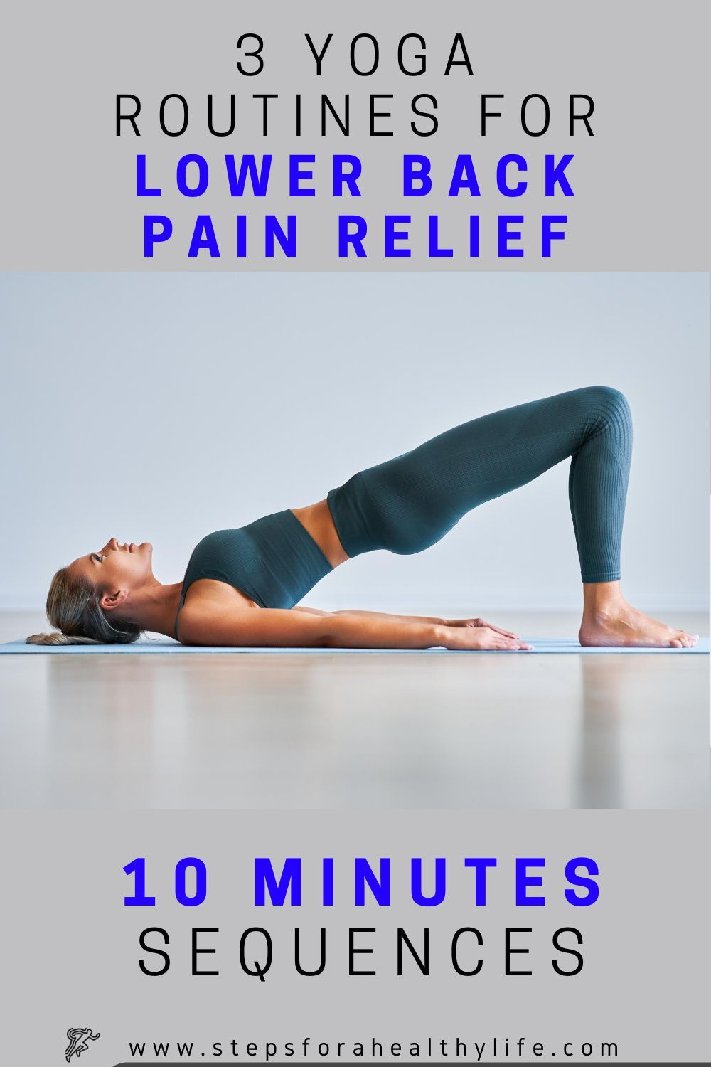 3 Yoga routines for lower back pain relief(beginners)