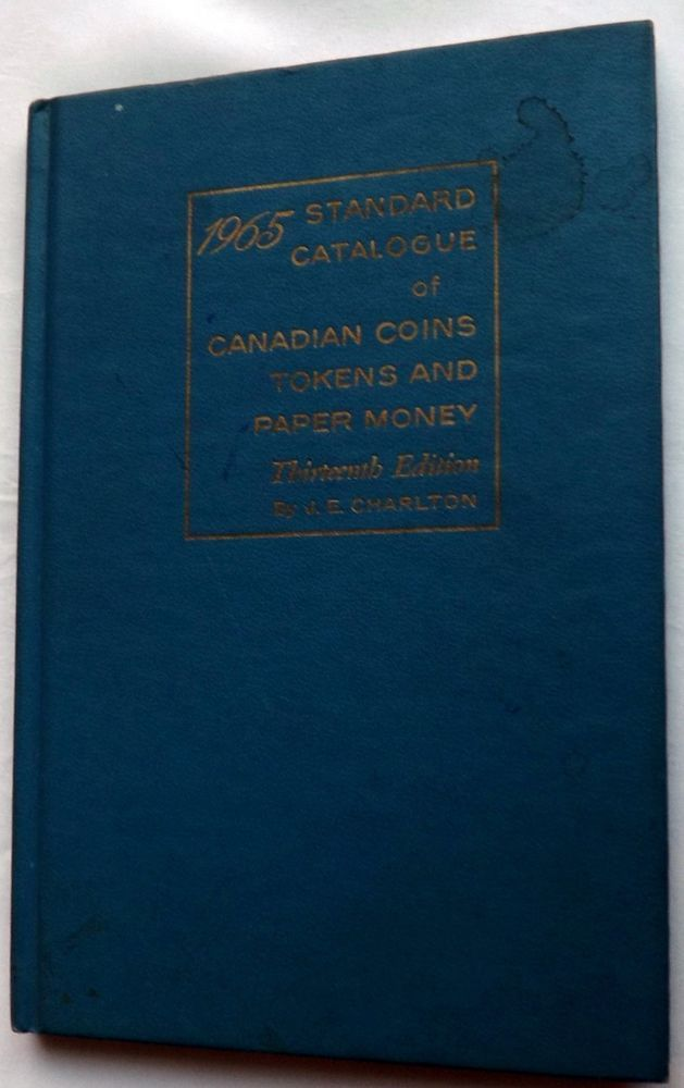 1965 Charlton Standard Catalogue Canadian Coins Tokens Paper Money 13th Edition