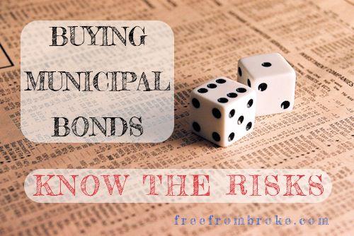 Buying Municipal Bonds Do You Understand The Risk Safe Investments Smart Money Bond