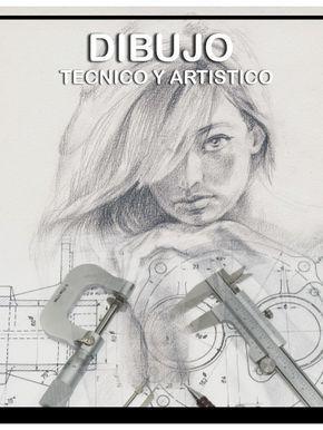 Libro Sobre El Dibujo Tecnico Y El Dibujo Artistico Tecnicas De Dibujo Libro De Dibujo Libro De Dibujo Tecnico