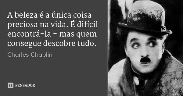Charles Chaplin Pensador Vida Frases E Vida Maravilhosa
