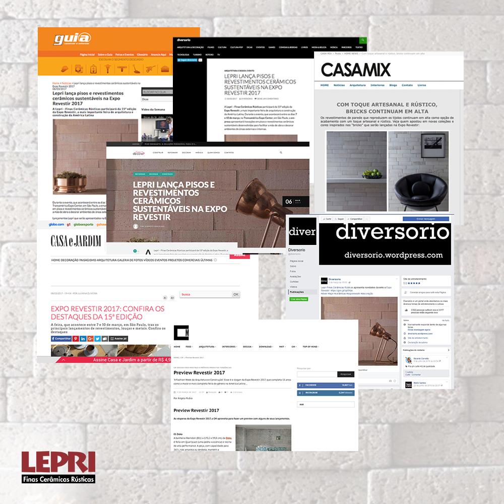 A lepri foi notícia na mídia online durante e depois da expo revestir. Diversos sites e blogs estacaram os lançamentos.