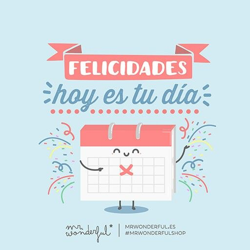Frases de feliz cumpleanos mr wonderful