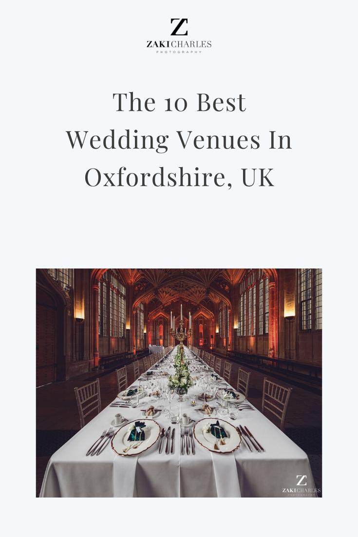 The 10 Best Wedding Venues In Oxfordshire, UK | Wedding ...