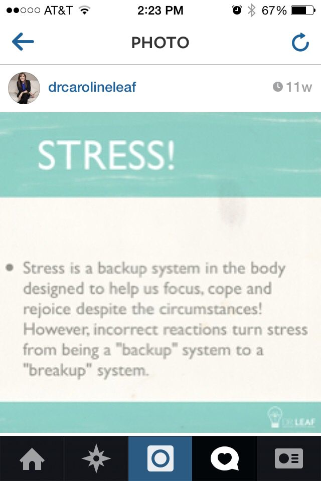 Stress Is A Backup System In The Body To Help Us Focus Cope And Rejoice Despite The Circumstances However Dr Ca Caroline Leaf Dr Caroline Leaf Leaf Quotes