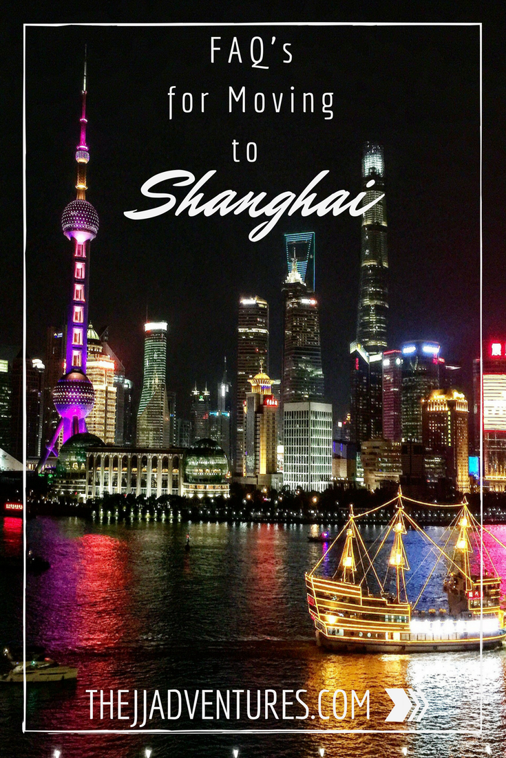 FAQ's for Moving to Shanghai #jjadventures