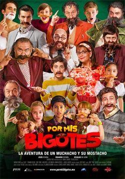 Por Mis Bigotes Online Latino 2015 Con Imagenes Bigotes Cine