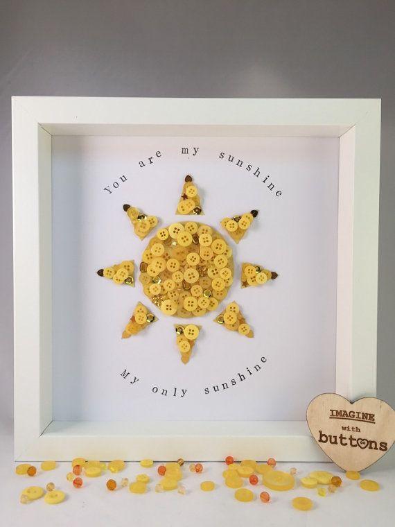 sunshine quote button art new born sunshine bespoke gift personalised frame - You Are My Sunshine Frame