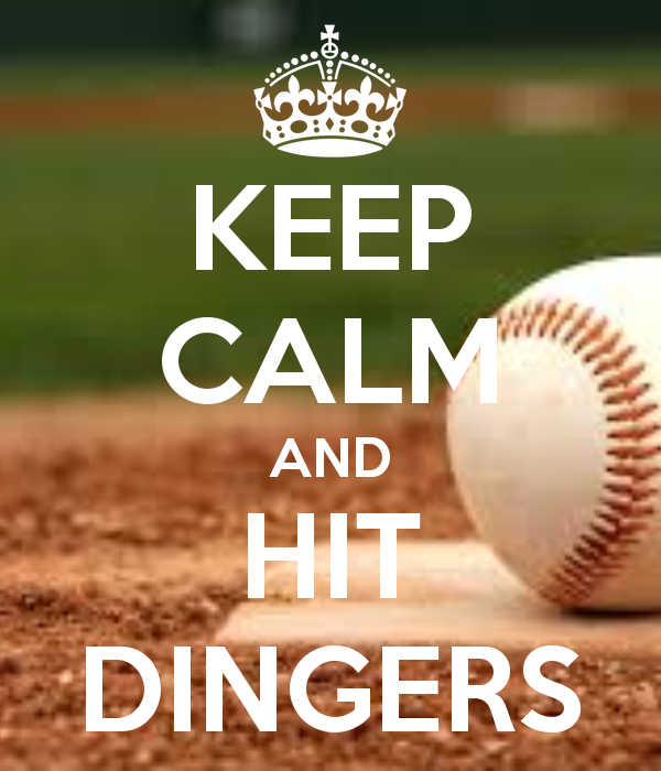 KEEP CALM AND HIT DINGERS | Keep calm, Calm quotes, Keep calm quotes