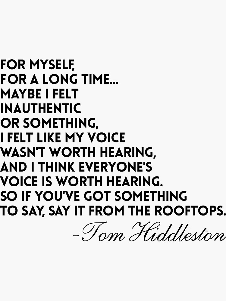 Tom Hiddleston Quote by @risottoart - check out my shop! Sticker by RisottoArt