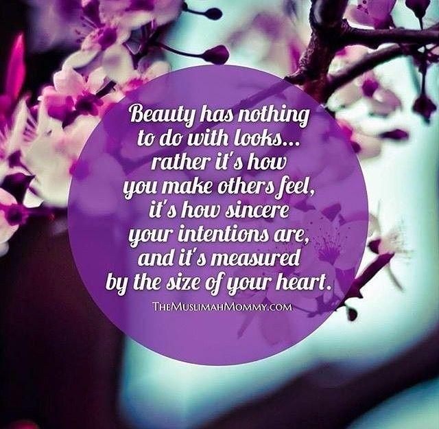 ليس للجمال علاقة بالمظاهر بل هو الإحساس الذي تشعر به الآخرين و هو النية الصادقة و مقياسه حجم قلبك Healthy Dinner Recipes Easy Beauty True Beauty