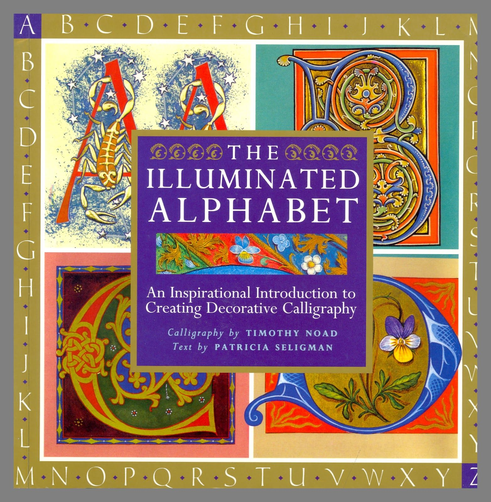 Center for Book Arts: Wednesday's Exhibitions and Collections: The Illuminated Alphabet