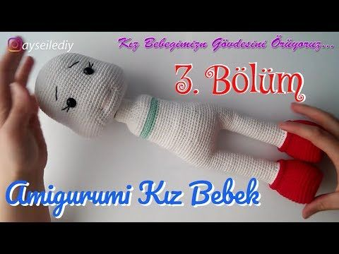 Amigurumi Bebekte Saç Yapımı : Amigurumi kız bebek yapımı bölüm bacak birleştirme ve gövde